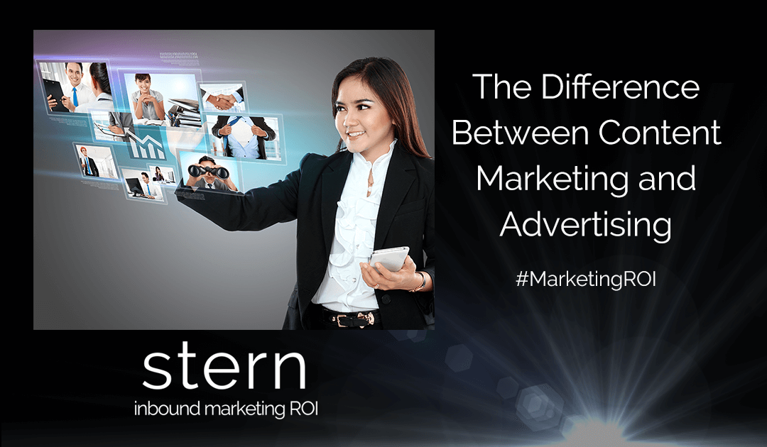 The difference between Content Marketing and Advertising