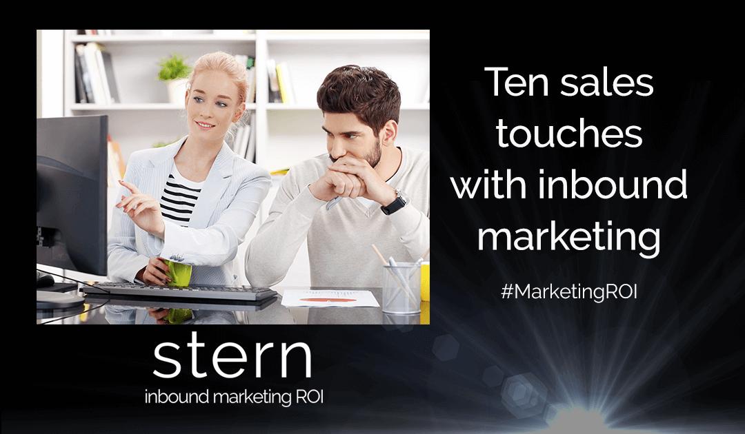 Ten Sales Touches With Inbound Marketing