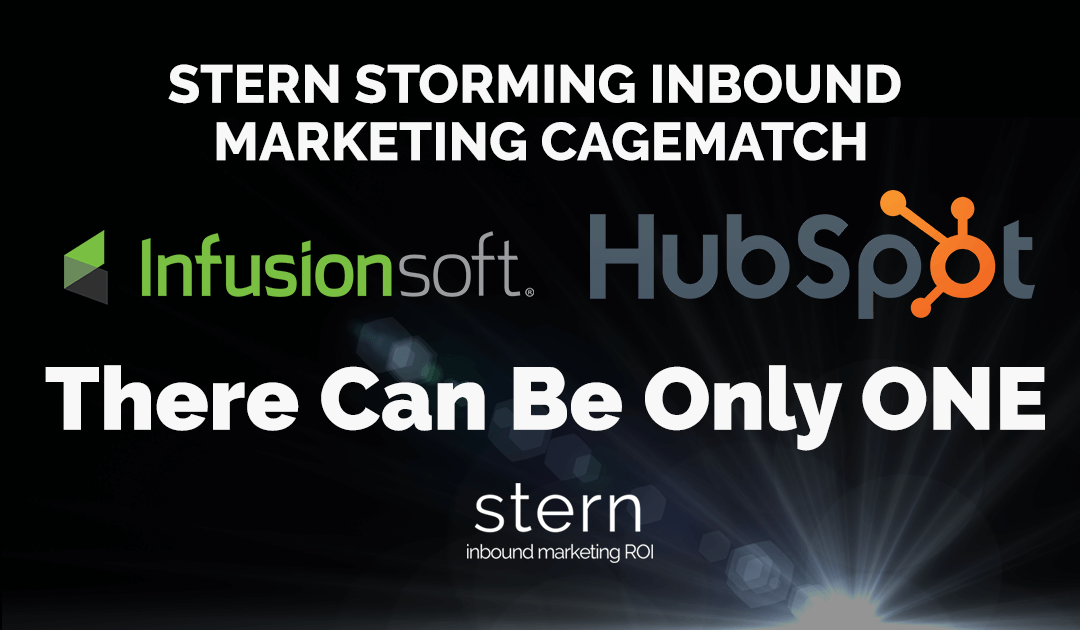 "INFUSIONSOFT vs HUBSPOT  — ""THERE CAN BE ONLY ONE!"""