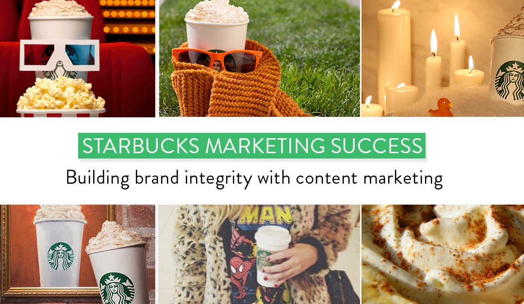 How Starbucks uses content marketing to promote brand integrity