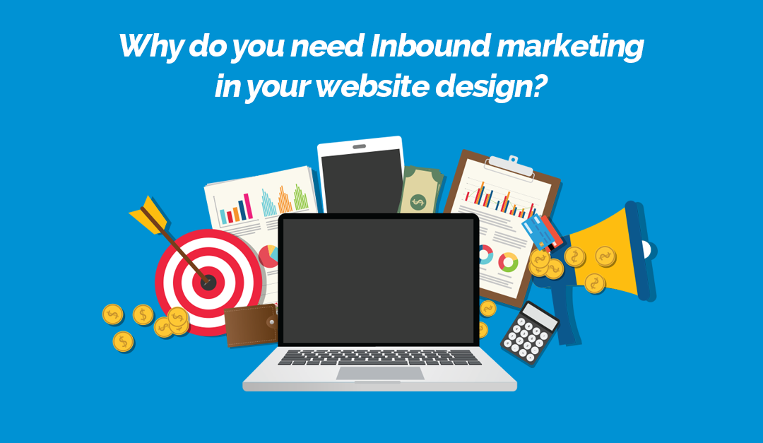 Why Inbound Marketing is a Necessary Component to Building Websites that Delight